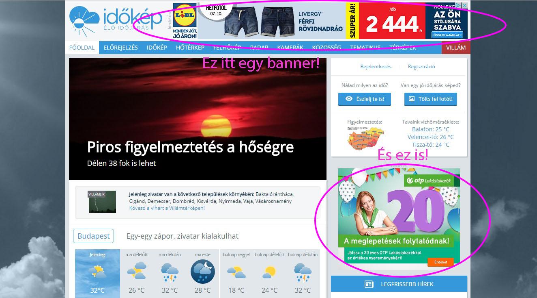 0b5b18fd81 A banner hirdetés általában fizetés ellenében kerül ki a weboldalra. A  banner így az internetes marketing egy igen gyakori formája, mindannyian  gyakran ...